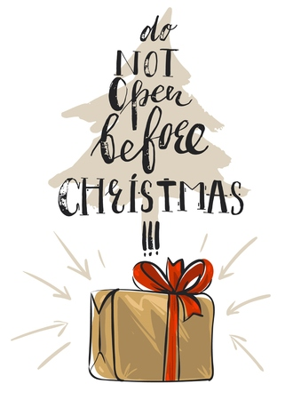 Hand drawn vector abstract Christmas greeting card with Christmas tree,gift box with red bow and modern fun lettering calligraphy phase Do not open before Christmas isolated on white background 向量圖像
