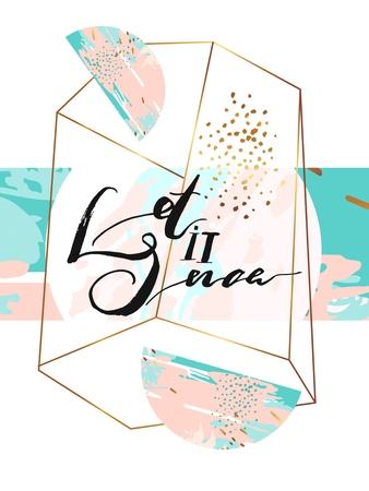Hand drawn vector abstract artistic textured greeting poster with handwritten modern lettering phase Let it snow in gold geometric terrarium in tiffany blue,gold and pastel colors