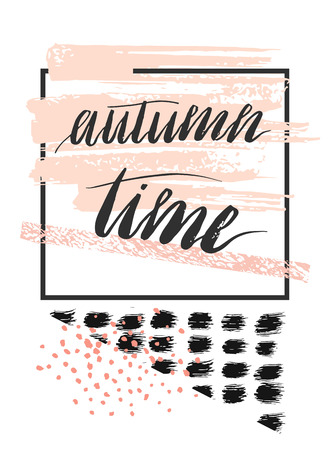 Hand drawn vector abstract textured template card with handwritten lettering phase Autumn time,in pastel colors.Design for greeting,decoration,print,poster