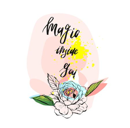 Magic inside you.Inspirational modern ink brush textured handwritten quote with magic inspirational text on pastel background with graphic flowers and leaves
