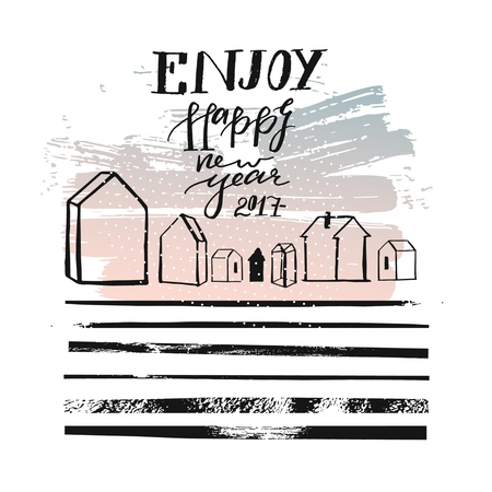 Hand drawn vector abstract textured greeting card template design with handwritten ink modern lettering phase Enjoy Happy New Year 2017 with outdoor houses and dirty brush stripes texture 版權商用圖片 - 87899592
