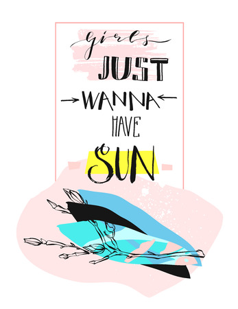 Hand drawn vector abstract cute funny creative poster with positive spring inspiration Girls Just Wanna Have Sun modern handwritten quote and brunches in pastel colors.Unusual craft collage cover.
