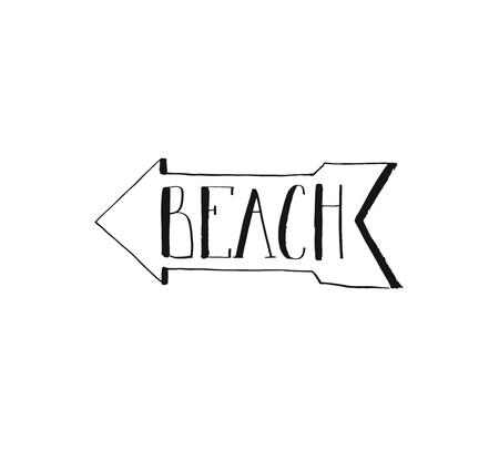 Hand drawn vector abstract ink shabby graphic handwritten calligraphy phase arrow text sign Beach isolated on white background