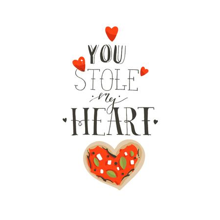 Hand drawn vector abstract cartoon Happy Valentines day concept illustrations card with pizza heart shape and handwritten modern ink calligraphy text You stole my heart isolated on white background