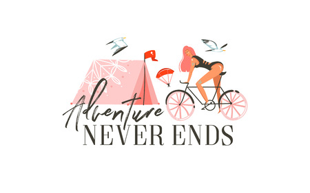 Hand drawn vector abstract cartoon summer time graphic illustrations art template sign background with girl ride on bike,camping tent and modern typography quote Adventure never ends