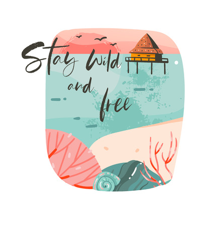 Hand drawn vector abstract cartoon summer time graphic illustrations template background logo design with ocean beach landscape,pink sunset and beach cabin house with Stay wild and free typography