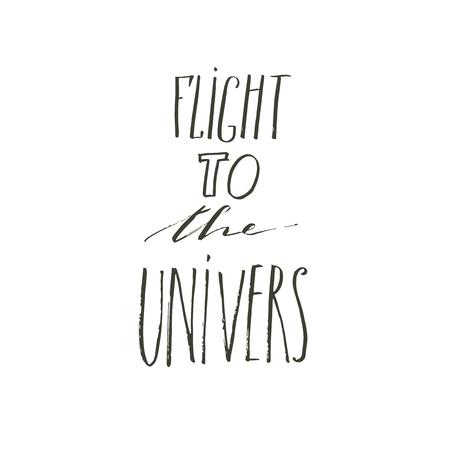 Hand drawn vector abstract graphic creative modern handwritten calligraphy lettering phase Flight to the stars isolated on white background. Ilustração
