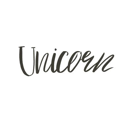 Hand drawn vector abstract graphic ink creative modern handwritten calligraphy lettering Unicorn isolated on white background Imagens
