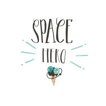 Hand drawn vector abstract graphic creative handwritten calligraphy phase Space Hero with cartoon illustrations isolated on white background