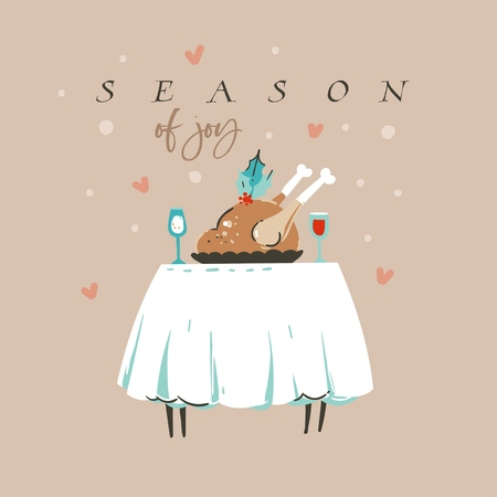 Hand drawn vector abstract fun Merry Christmas and Happy New Year time cartoon illustration greeting card with turkey dinner and Season of Joy text isolated on pastel background. 일러스트