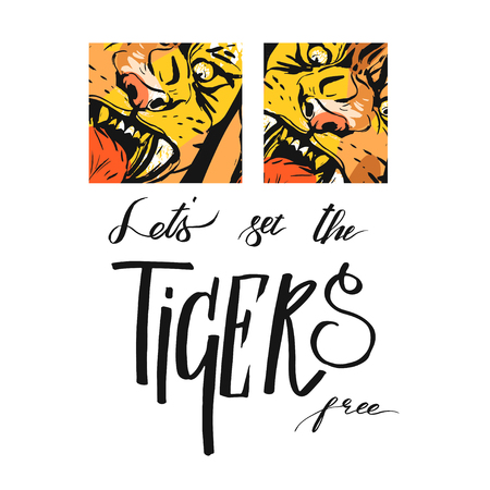 Hand drawn vector abstract graphic sketch ink drawing of tigers faces in orange colors isolated on white background with handwritten calligraphy quote Lets set the tigers free.