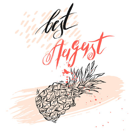 Hand drawn vector textured card template with pineapple and handwritten ink phase Best august in pastel colors isolated on white background.Summer mood.