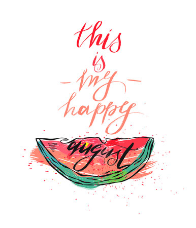 Vector illustration card with inscription this is my happy august and sliced watermelon.Calligraphic handwritten quote on white isolated background. 向量圖像