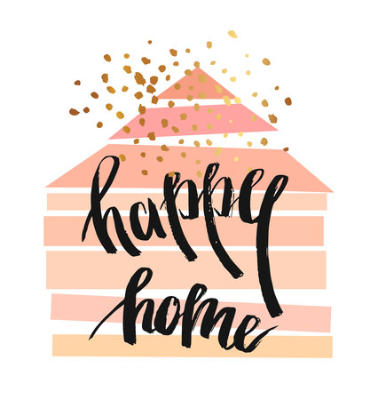 Hand drawn vector abstract illustration with geometric house in pastel colors,gold glitter and ink handwritten lettering phase Happy Home.Home decor poster.