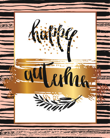 Hand drawn vector card template with handwritten ink quote Happy Autumn in gold frame and leaves brunch on black and pastel brush stroke texture.Autumn fashion poster. 向量圖像