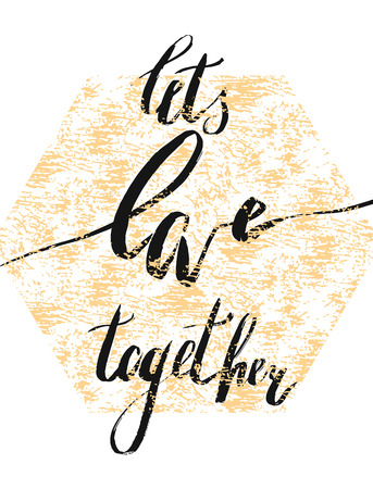 Romantic handwritten lettering quote Lets love together in gold hexagon isolated on white background.Honeymoon romantic card. 向量圖像