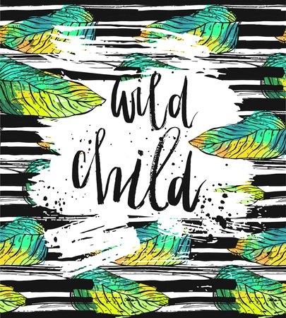 Hand drawn vector card template with ink lettering phase Wild Child on brush stroke textured background and tropical green palm leafs. Ilustração