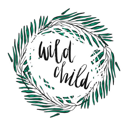 Hand drawn typography poster - Inspirational quote wild child - For greeting cards, posters, prints or home decorations. Vector illustration Ilustração