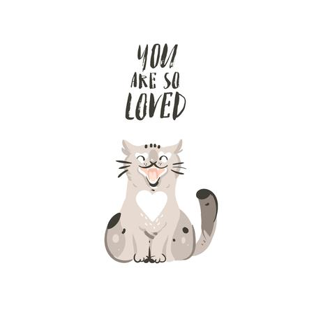 Hand drawn vector abstract modern cartoon Happy Valentines day concept illustrations card with cute cat and handwritten modern ink calligraphy text You are so loved isolated on white background.