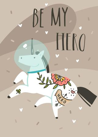 Hand drawn vector abstract graphic creative cartoon illustrations card design template with simple unicorn astronaut character in helmet and Be My Hero calligraphy quote isolated on brown background