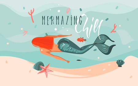 Hand drawn vector abstract cartoon summer time graphic illustrations art template background with ocean bottom,beauty mermaid girl and Mermazing Chill typography quote isolated on blue water waves. Illustration