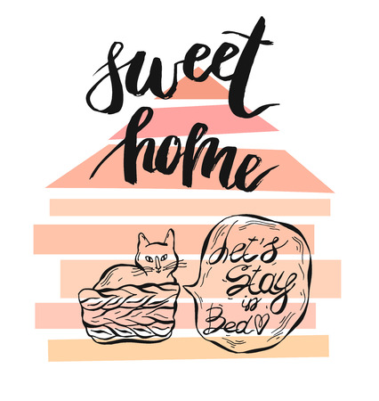 Hand drawn vector card template with sweet home quote handwritten lettering,geometric house shape and cat with speach bubble phase Lets stay in bed.Isolated on white background.Home decor poster.