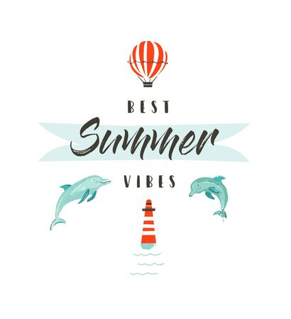 Hand Drawn vector abstract summer time fun illustration logotype or sign with dolphins,hot air balloon,lighthouse and modern typography quote Best Summer Vibes isolated on white background.