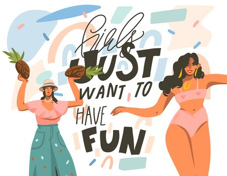 Hand drawn vector abstract flat graphic illustration with young happy dancing positive females with Girls just want to have fun,handwritten calligraphy text isolated on pastel collage background. Çizim