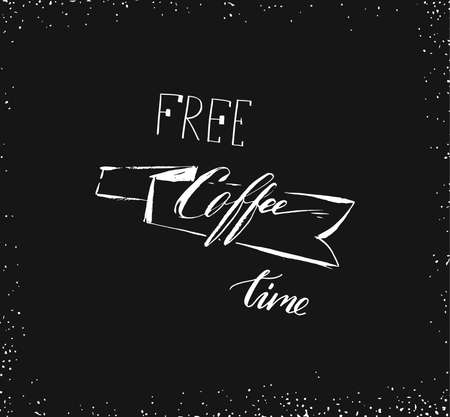 Hand drawn vector abstract artistic ink sketch drawing handwritten free coffee time calligraphy text and ribbon isolated on black chalkboard background. Coffee shop concept