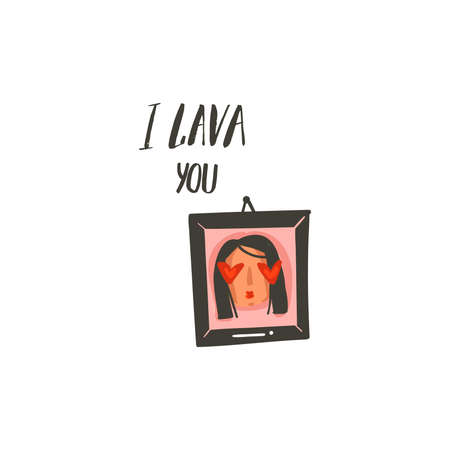 Hand drawn vector abstract modern cartoon Happy Valentines day concept illustrations card with cute girl portrait and handwritten modern ink calligraphy text I lava you isolated on white background
