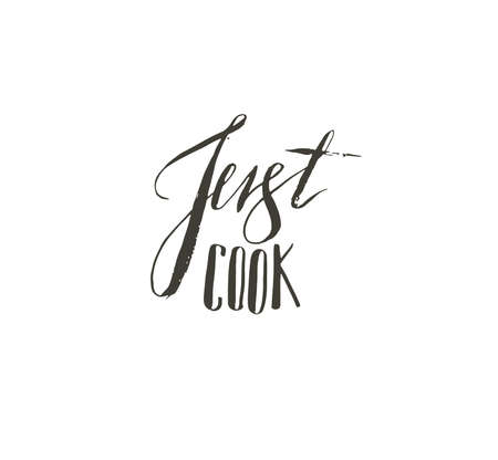 Hand drawn vector abstract modern cartoon cooking concept illustrations poster card with handwritten modern calligraphy Just cook isolated on white background