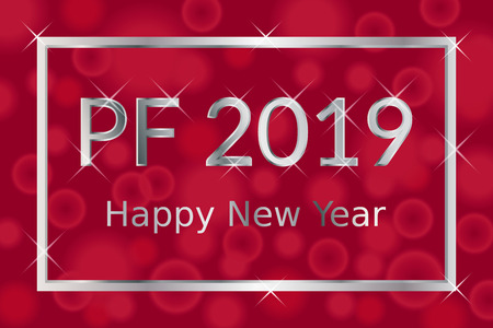 PF Pour Feliciter, Happy new year 2019 greeting card, silver text with shiny glitters and stars in silver frame on red background with bokeh light effect, vector illustration