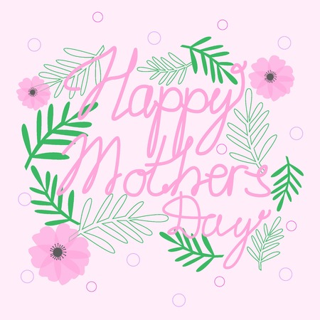 Happy Mothers Day Text with Blossom Flowers on Pink Background Cute Greeting Card Vector Illustration