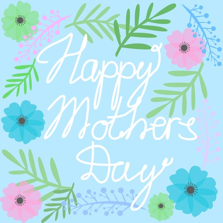 Happy Mothers Day Text with Colorful Blossom Flowers and Leaves on Blue Background Cartoon Style Vector Illustration