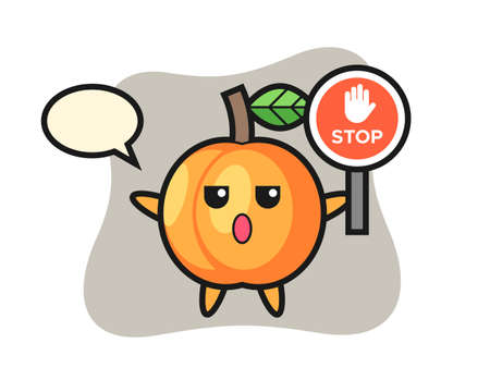Apricot character illustration holding a stop sign, cute style design for t shirt, sticker, logo element