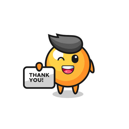 the mascot of the table tennis ball holding a banner that says thank you Vector Illustration