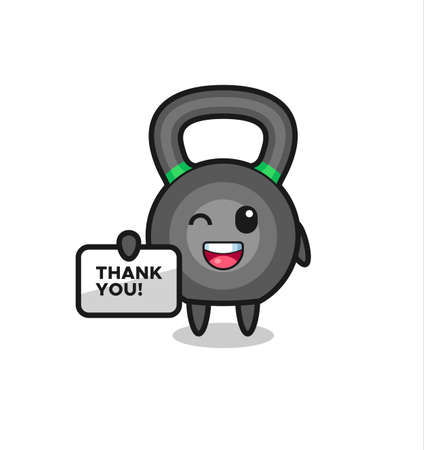 the mascot of the kettleball holding a banner that says thank you , cute style design for t shirt, sticker, logo element