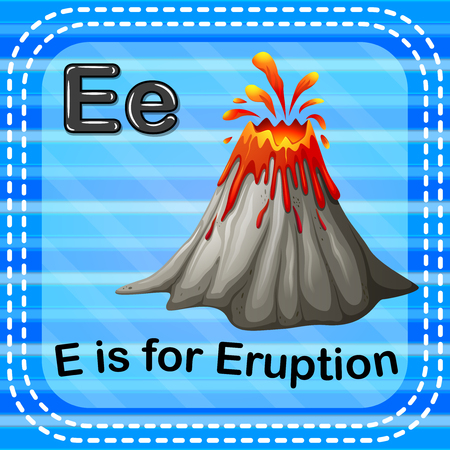 Flashcard letter E is for eruption Vector illustration.