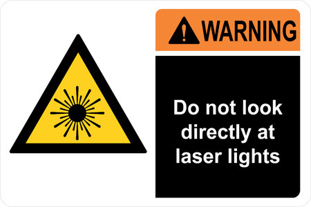 Safety sign do not look directly at laser lights