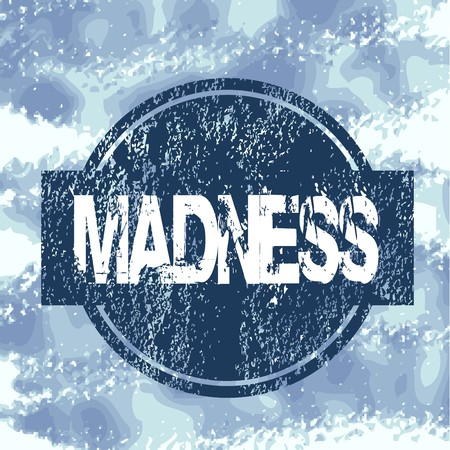 madness: Blue stamp with madness