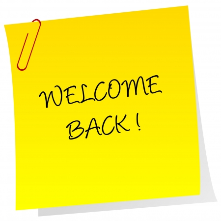 Blatt Papier mit welcome back text