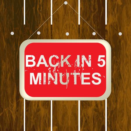 detras de: De vuelta en 5 minutos firmar colgando de una valla de madera