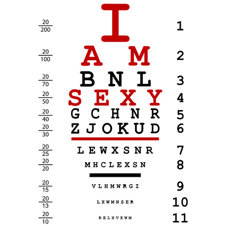 eye test: Optical eye test used by doctors with text I am sexy