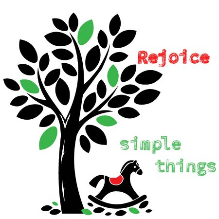 Rejoice simple things. Typography motivational positive slogan with tree and childs toy. Illustration of Modern Fashionable Slogan for T-shirt and Graphic Vector Print Clothing.