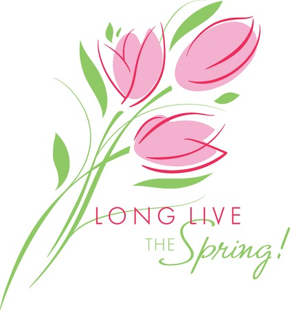 long live: Greeting card the beginning of spring; vector illustration of pink tulips bunch with green leaves and inscription LONG LIVE THE SPRING.