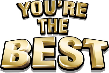3d vector funny gold shiny inscription You Are The Best. Vector illustration.