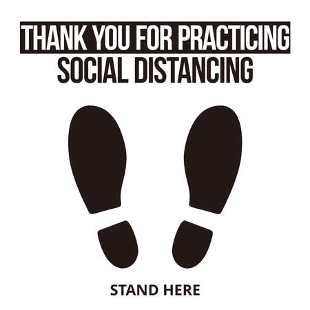 Thank you for practicing SOCIAL DISTANCING, Social Distancing Stand here, Floor sticker Sign,Social distancing. Footprint sign, vector illustration.