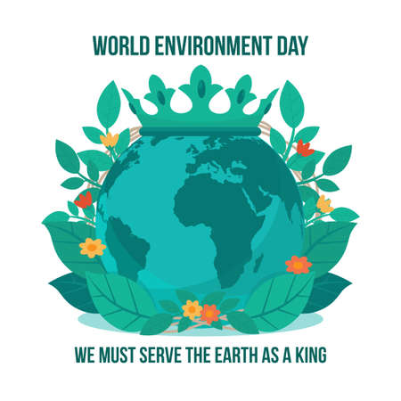 World environment day, the survival of our earth depends on us protecting and preserving it. Serve our earth like a King.