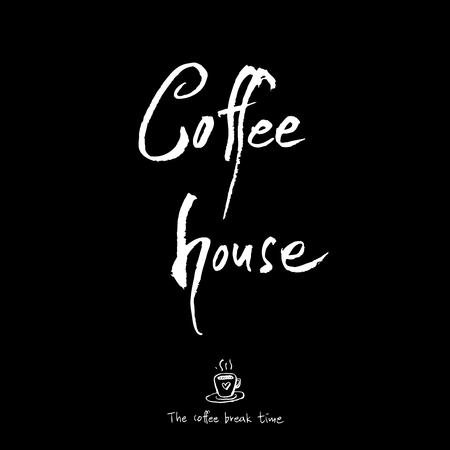 Cafe poster or Sketchy coffee illustration vector with the text coffee house in black background. Illustration