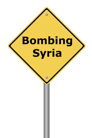 bombing: Yellow warning sign with the text Bombing Syria